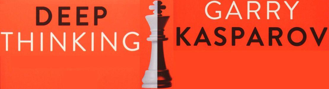 Sügav mõtlemine. Garry Kasparov