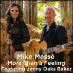 "Mike Massé ft. Jenny Oaks Baker | ""More Than A Feeling"" cover (Boston)"