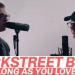 "Mountenz | ""As Long As You Love Me"" cover (Backstreet Boys)"