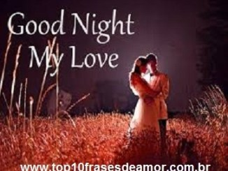 Top10 Frases de Amor ingles-3 Good night my love ARTICLES IN ENGLISH Good Night  weekend web content nice love phrases love site Love quotes Good night my love good night friendship phrases content in english