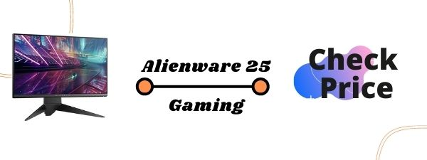 ALIEN WARE 25 GAMING Best Gaming Monitors For PS5 2020
