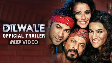 9. Dilwale 2015 Bollywood Movies