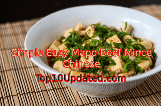 Simple Easy Mapo Beef Mince Chinese Recipes - Top 10 Updated