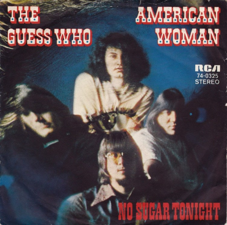 AMERICAN WOMAN / NO SUGAR TONIGHT - The Guess Who record cover