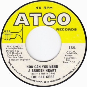 the-bee-gees-how-can-you-mend-a-broken-heart-atco