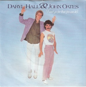 daryl-hall-and-john-oates-i-cant-go-for-that-no-can-do-rca