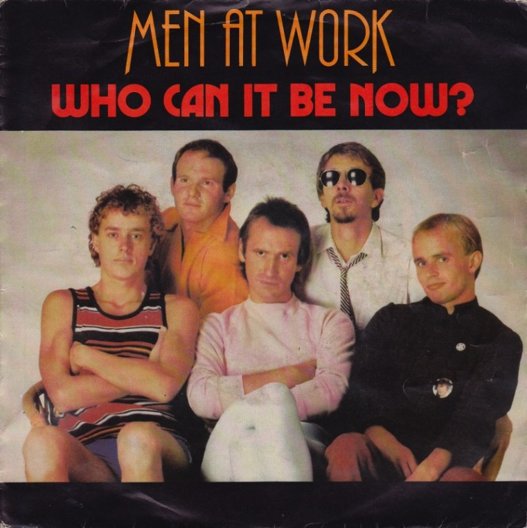 Men At Work Who Can It Be Now record cover