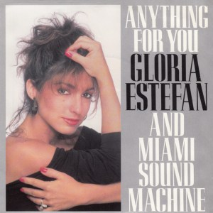 gloria-estefan-and-miami-sound-machine-anything-for-you-english-version-1988-5