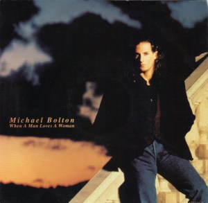 michael-bolton-when-a-man-loves-a-woman-1991-3