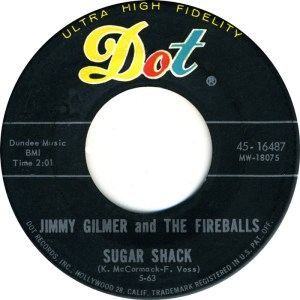 jimmy-gilmer-and-the-fireballs-sugar-shack-dot