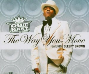 Outkast way you move