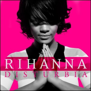 Rihanna-disturbia-official