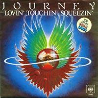 Journey - Lovin', Touchin', Squeezin record cover