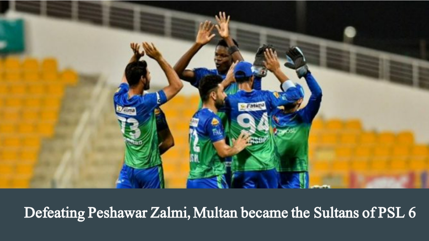Defeating Peshawar Zalmi, Multan became the Sultans of PSL 6