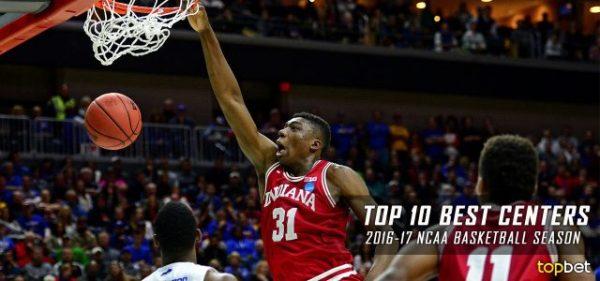 Best Centers in College Basketball - 2016-17 NCAA Season