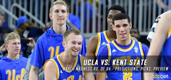 UCLA vs Kent State Predictions / Picks - March Madness 2017