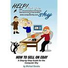 DVD: How to Sell on eBay for the Computer Shy, . New Cond.: