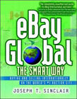 Ebay Global the Smart Way – Buying and Selling Internationally o
