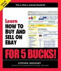 LEARN HOW TO BUY AND SELL ON EBAY FOR 5 BUCKS By Larry Becker **Mint Con