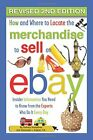 HOW AND WHERE TO LOCATE MERCHANDISE TO SELL ON EBAY: By Atlantic Publishing NEW