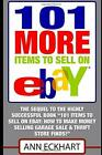 101 MORE Items To Sell On Ebay: (Seventh Edition – Updated for 2020) (10