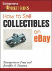 How to Sell Collectibles on Ebay by Jennifer A. Ericsson.