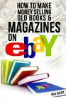 How to Make Money Selling Old Books and Magazines on eBay (eBay Selling M