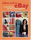 Selling Stuff on eBay by Janeyx Book The Fast Free Shipping