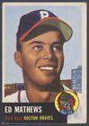 1953 TOPPS ~ #37 ~ ED EDDIE MATHEWS ~ PRICED TO SELL ~ BEST DEAL ON EBAY