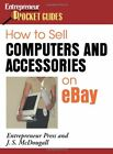 HOW TO SELL COMPUTERS AND ACCESSORIES ON EBAY By Entrepreneur Press **Mint**