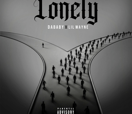 DOWNLOAD MP3: DaBaby & Lil Wayne - Lonely