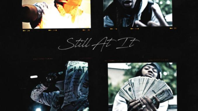 DOWNLOAD Still At It by Slimelife Shawty