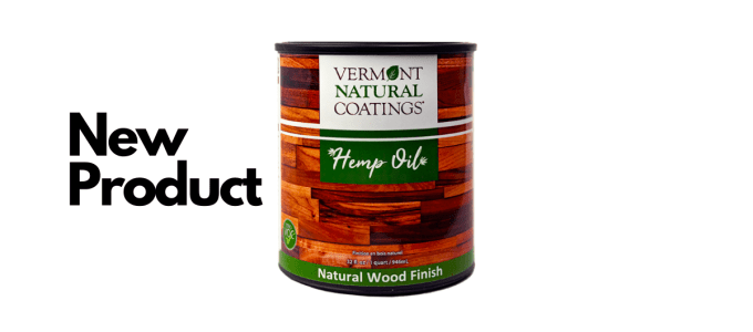 Vermont Natural Coatings to Offer Hemp oil for Wood Finishing in '20