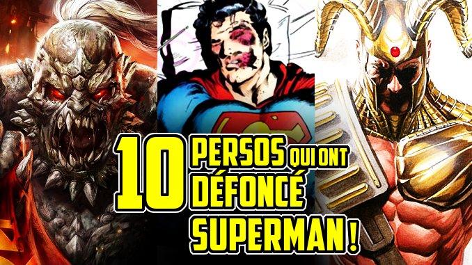 10 personnages qui ont DÉFONCÉ Superman !