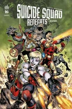 Suicide Squad Rénégats Tome 1 Cover