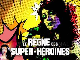 documentaire règne des superhéroïnes