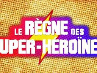 documentaire le règne des superhéroïnes