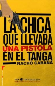 La_Chica_Que_Llevaba_Una_Pistola_En_El_Tanga-Nacho_Cabana-661x1024