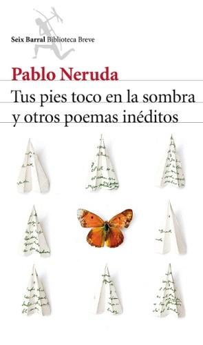 tus-pies-toco-en-la-sombra-y-otros-poemas-ineditos_9788432224232