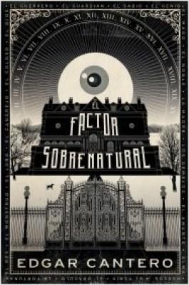 portada_el-factor-sobrenatural_edgar-cantero_201504151319