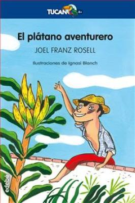 El plátano aventurero