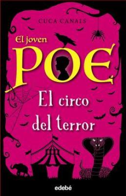 El joven Poe El circo del terror