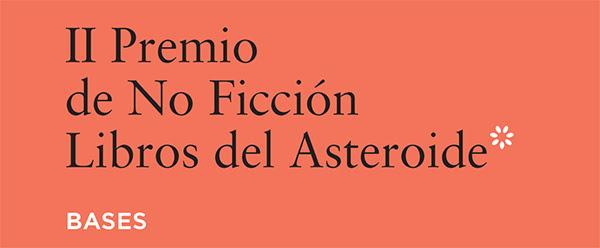 Premio de No Ficción Libros del Asteroide