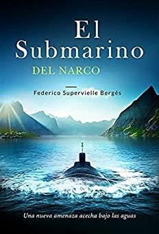 El submarino del narco
