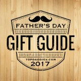 2017 Father's Day Gift Guide