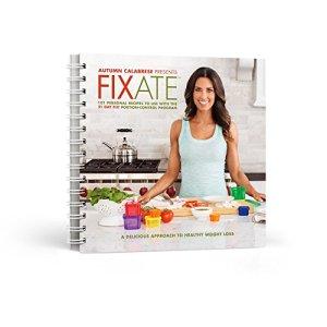 Autumn-Calabreses-FIXATE-Cookbook-21-Day-Fix-Recipes-0
