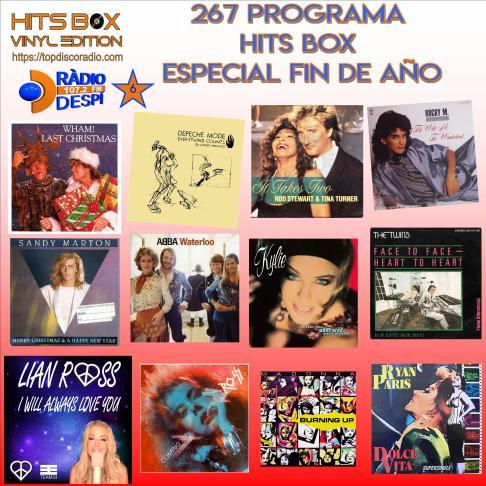 267 Programa Hits Box Vinyl Edition Especial Fin de Año - Topdisco Radio - Radio Despi - Dj. Xavi Tobaja