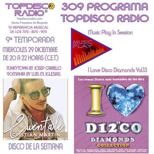 309 PROGRAMA TOPDISCO RADIO MUSIC PLAY I LOVE DISCO DIAMONDS VOL.13 IN SESSION - FUNKYTOWN - 90MANIA - 29.01.2020