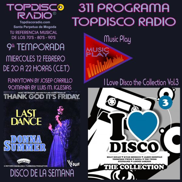 311 Programa Topdisco Radio - Music Play I Love Disco the Collection Vol.3 - Funkytown - 90mania - 12.02.2020