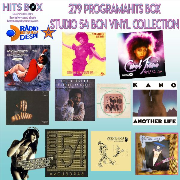 279 Programa Hits Box - Studio 54 Barcelona Vinyl Collection - Topdisco Radio - Dj. Xavi Tobaja